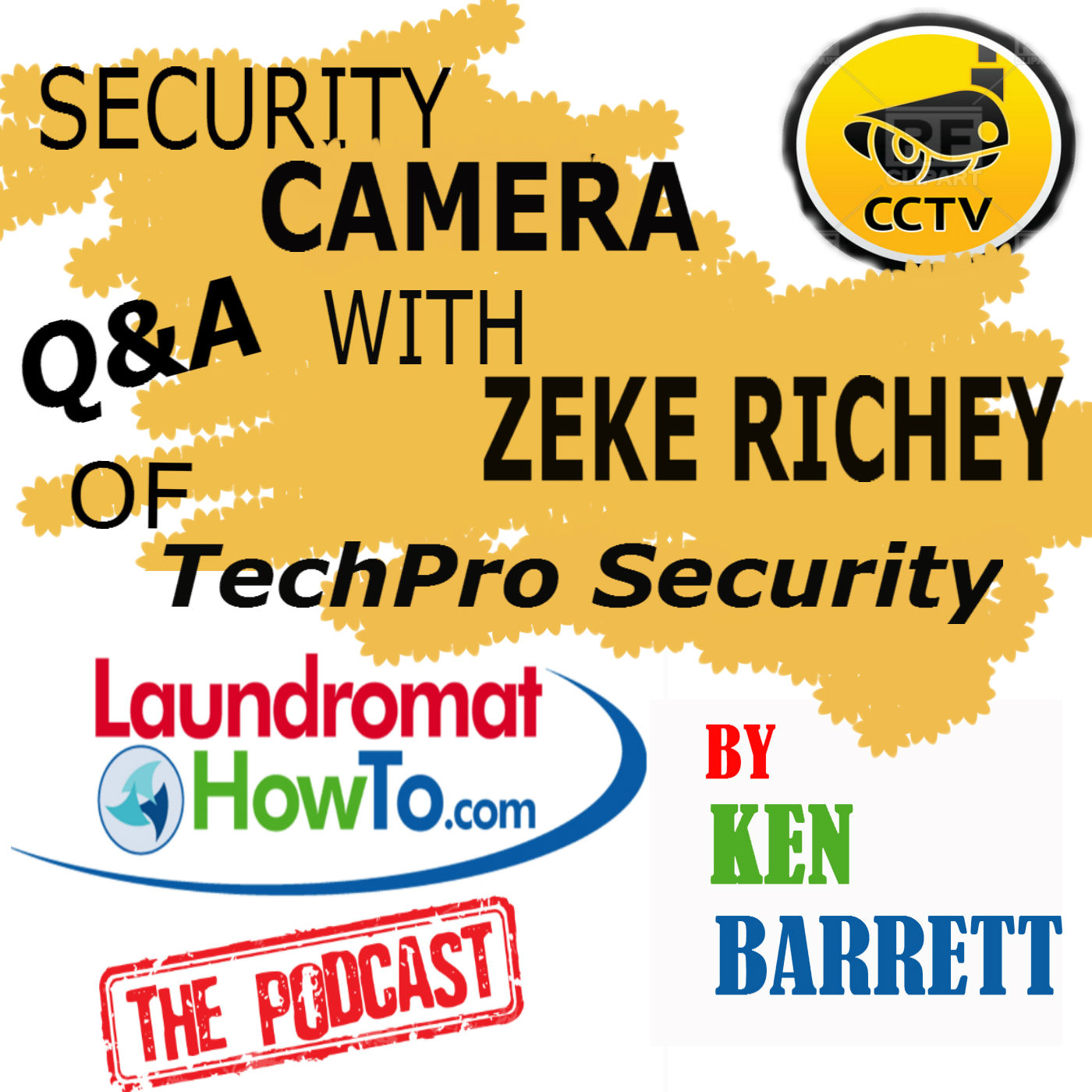 Episode 14 – Security Camera Q&A With Zeke Richey of TechPro